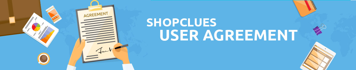 Shopclues User Agreement-ShopClues