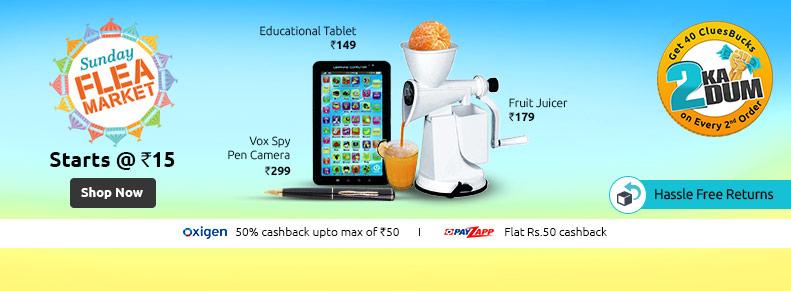 ShopClues Sunday Flea Market (Extra 50% Oxigen Wallet Cashback + Rs.50 Payzapp Cashback) — Shopclues — Rs. 400.0 — Others