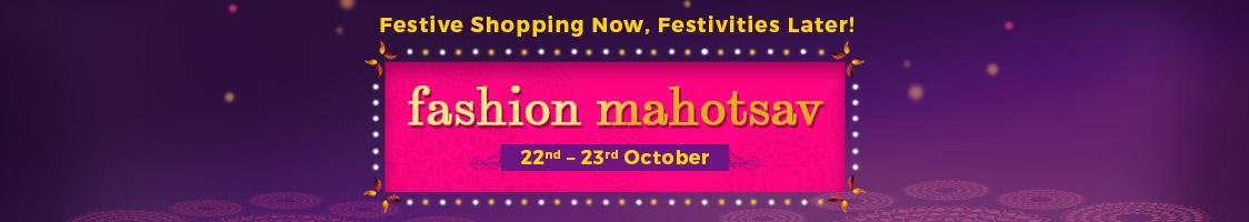 Fashion Mahotsav | 22nd – 23rd Oct @ Shopclues – Fashion & Apparels