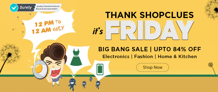 [Image: Shopclues_Friday_Mailer_Banner.jpg]