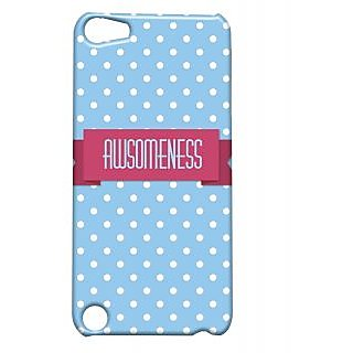 Pickpattern Back Cover For Apple Ipod Touch 5 AWESOMENESSIT5-5504