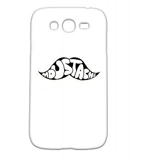 Pickpattern Back Cover For Samsung Galaxy Grand/Grand Duos I9082 MUSTACHETYPOGG
