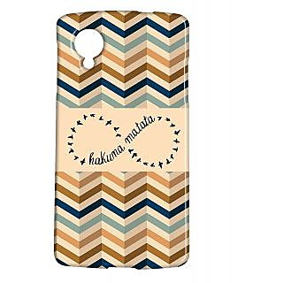 Pickpattern Back Cover For Lg Google Nexus 5 HAKUNAMATATAN5-14019