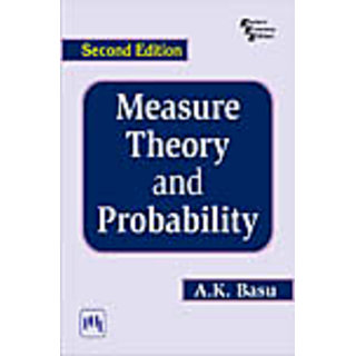 MEASURE THEORY AND PROBABILITY , SECOND EDITION