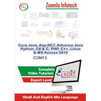 Core Java+Asp.NET+JSP+Python+C #+CProgramming Pack+PHP+C++, Linux + MS Access 2010 Video Tutorials DVD By Zoomla Infotech (Hindi-English Mix Language DVD)