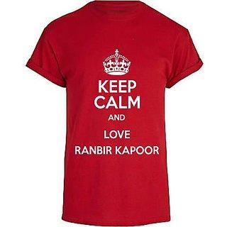 Keep Calm and Love Ranbir Kapoor - Mens