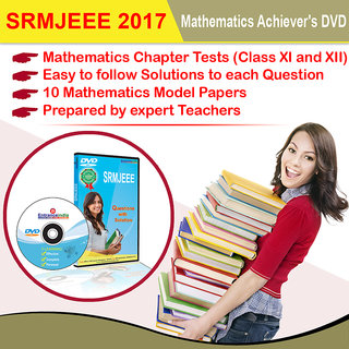 SRM Engineering Entrance 2017 Mathematics Achievers DVD (Class XI and XII Chapter Tests and Model Papers) By Entranceindiacom