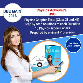 JEE Main 2016 Physics Achievers DVD (Class XI and XII Chapter Tests and Model Papers) By Entranceindiacom