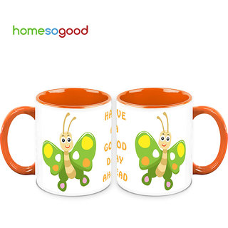 HomeSoGood Have A Good Day Ahead Coffee Mugs (2 Mugs) (HOMESGMUG713-A)