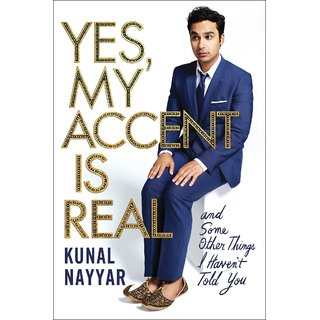 Yes, My Accent is Real by Kunal Nayyar (English & Paperback)