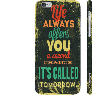 Enthopia Designer Hardshell Case Tomorrow It Is! Back Cover for Apple IPhone 6 Plus