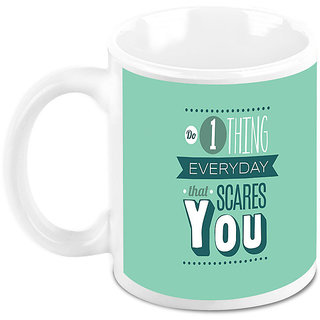Homesogood Do Things That Scares You Office Quote White Ceramic Coffee Mug - 325 Ml