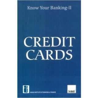 Know your Banking - II Credit Cards