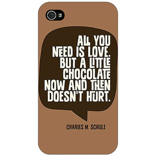 1 Crazy Designer Chocolate Love Quote Back Cover Case For Apple iPhone 4 C11306