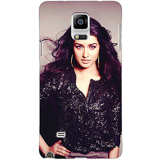 1 Crazy Designer Bollywood Superstar Shraddha Kapoor Back Cover Case For Samsung Galaxy Note 4 C210980