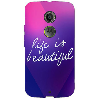 1 Crazy Designer Quotes Life is Beautiful Back Cover Case For Moto X (2nd Gen) C231131