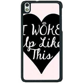 1 Crazy Designer Quotes Beautiful Back Cover Case For HTC Desire 816G C401189