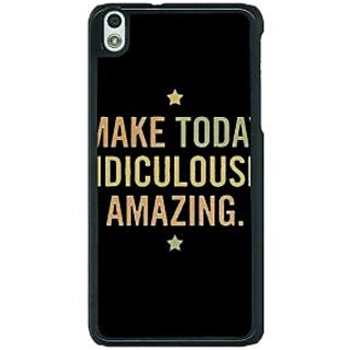 1 Crazy Designer Quotes Beautiful Back Cover Case For HTC Desire 816G C401192