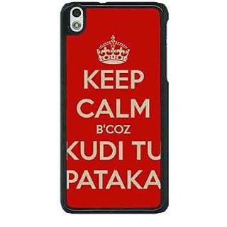1 Crazy Designer PATAKA Quote Back Cover Case For HTC Desire 816G C401468
