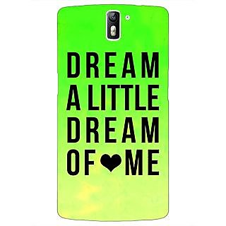 1 Crazy Designer Dream Love Back Cover Case For OnePlus One C410092