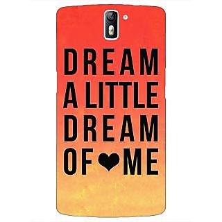 1 Crazy Designer Dream Love Back Cover Case For OnePlus One C410093