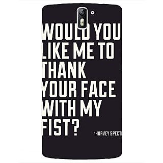 1 Crazy Designer SUITS Quotes Back Cover Case For OnePlus One C410485