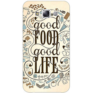 1 Crazy Designer Good Food Quote Back Cover Case For Samsung Galaxy E7 C421226