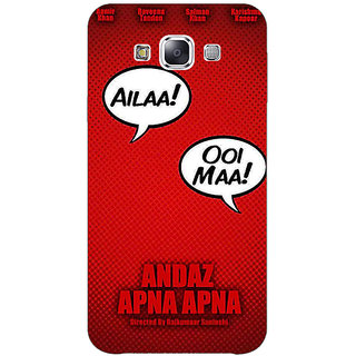 1 Crazy Designer Bollywood Superstar Andaz Apna Apna Back Cover Case For Samsung Galaxy E7 C421086
