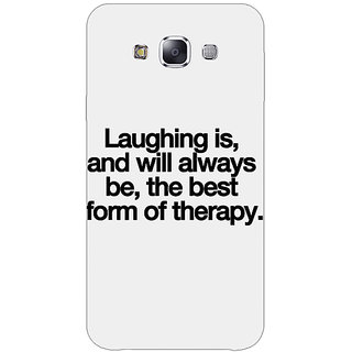 1 Crazy Designer Laughter Quote Back Cover Case For Samsung Galaxy E7 C421290
