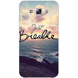 1 Crazy Designer Quote Sky Just Breathe Back Cover Case For Samsung Galaxy E7 C421161