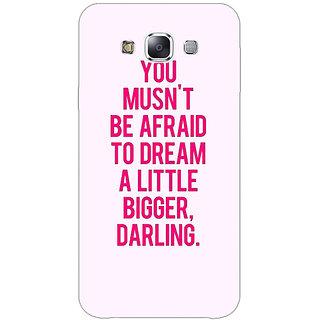 1 Crazy Designer Quotes Back Cover Case For Samsung Galaxy E7 C421197