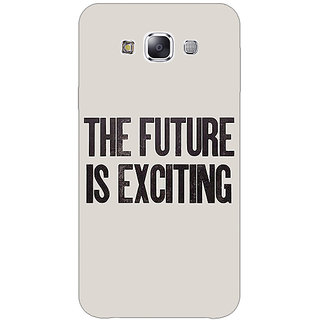 1 Crazy Designer Future Quote Back Cover Case For Samsung Galaxy E7 C421205
