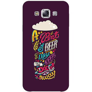 1 Crazy Designer Beer Quotes Back Cover Case For Samsung Galaxy E7 C421438