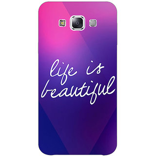 1 Crazy Designer Quotes Life is Beautiful Back Cover Case For Samsung Galaxy E5 C441131