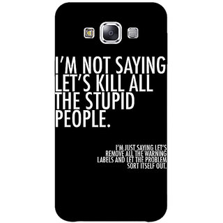 1 Crazy Designer Quote Back Cover Case For Samsung Galaxy E5 C441334