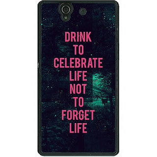 1 Crazy Designer Drinking Quote Back Cover Case For Sony Xperia Z C461270