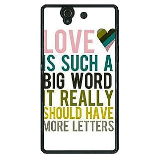 1 Crazy Designer Quotes Love Back Cover Case For Sony Xperia Z C461152