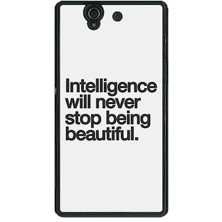 1 Crazy Designer Quotes Intelligence Beautiful Back Cover Case For Sony Xperia Z C461186