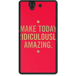 1 Crazy Designer Quotes Beautiful Back Cover Case For Sony Xperia Z C461191