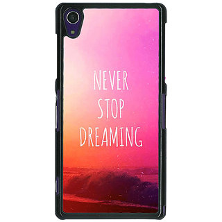 1 Crazy Designer Quotes Never Stop Dreaming Back Cover Case For Sony Xperia Z1 C471148