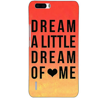 1 Crazy Designer Dream Love Back Cover Case For Honor 6 Plus C500093