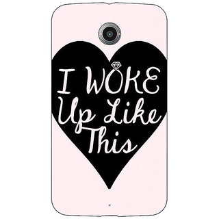 1 Crazy Designer Quotes Beautiful Back Cover Case For Google Nexus 6 C511189