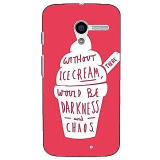 1 Crazy Designer Ice Cream Quote Back Cover Case For Moto X (1st Gen) C531296