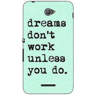 1 Crazy Designer Dream Quotes Back Cover Case For Sony Xperia E4 C621185