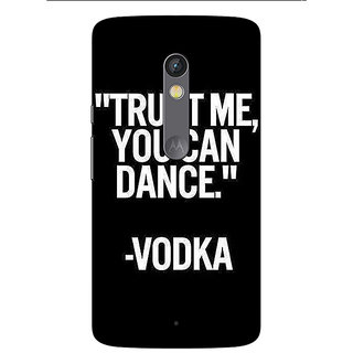 1 Crazy Designer Vodka Dance Quote Back Cover Case For Moto X Play C661287