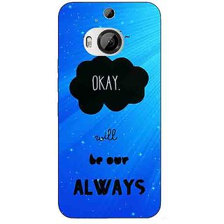 1 Crazy Designer TFIOS Maybe OKAY will be Our Always  Back Cover Case For HTC M9 Plus C680110