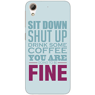 1 Crazy Designer Quote Back Cover Case For HTC Desire 626G+ C941346