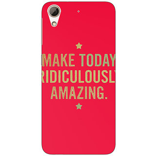 1 Crazy Designer Quotes Beautiful Back Cover Case For HTC Desire 626S C951191