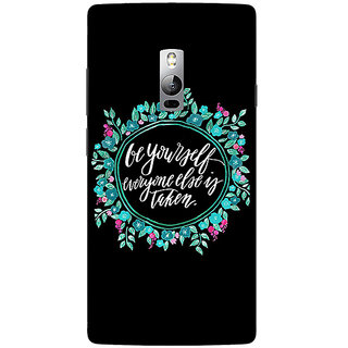 1 Crazy Designer Quotes Be yourself Back Cover Case For OnePlus Two C1001151