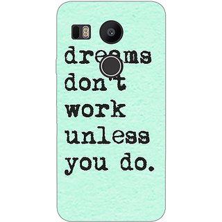 1 Crazy Designer Dream Quotes Back Cover Case For LG Google Nexus 5X C1011185